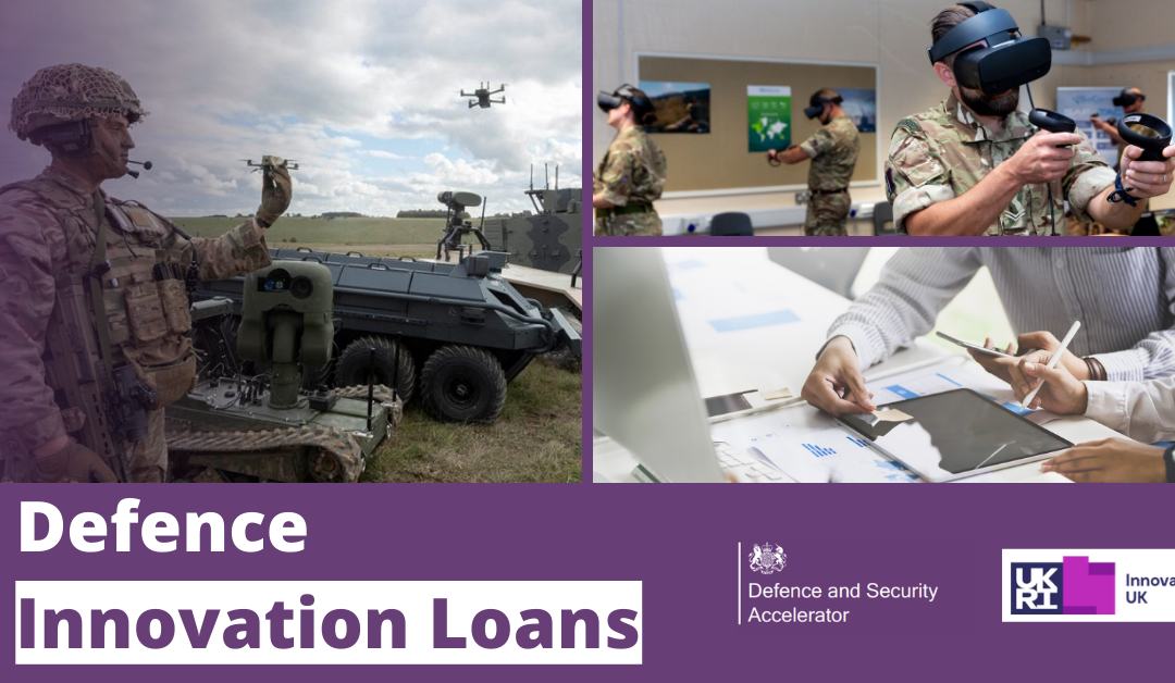 The Defence and Security Accelerator Introduces Defence Innovation Loans!